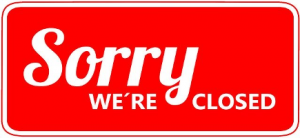 Sorry - we're closed